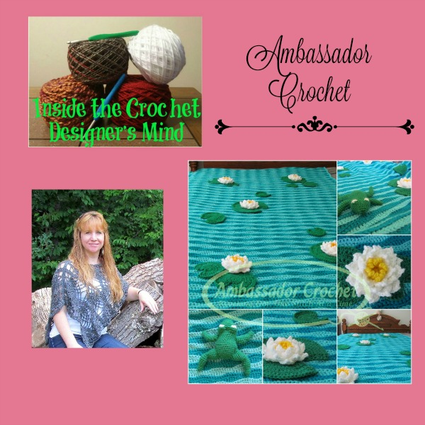 Inside the Crochet Designer's Mind Ambassador Crochet