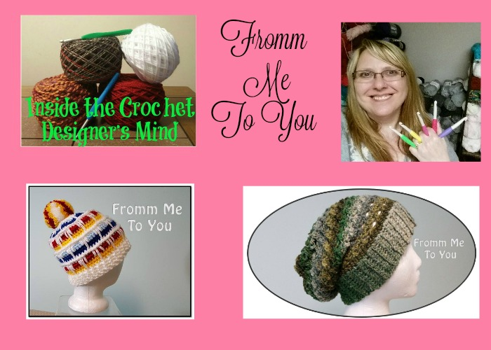 Inside the Crochet Designer's Mind Fromm Me To You