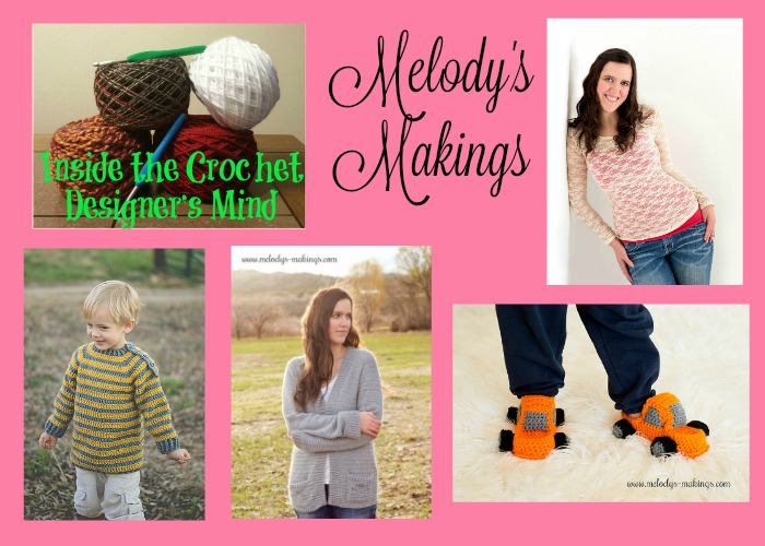 Inside the Crochet Designer's Mind Melody's Makings